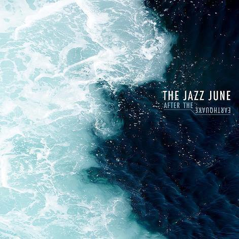 "The Jazz June ""After the Earthquake"" 12"""