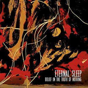 "Buy Now – Eternal Sleep ""Belief in the Truth of Nothing"" 7"" – Cold Cuts Merch"