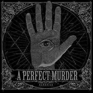 "A Perfect Murder ""Demonize"" LP"