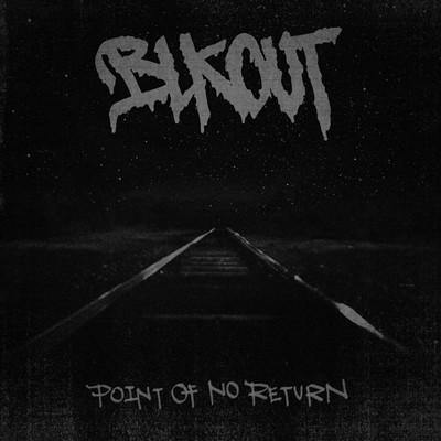 "Blkout ""Point of No Return"" 12"""