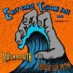 "Buy – Mushmouth/Fury Of Five ""East Coast Tsunami Fest 2010 Split Series"" 7"" – Band & Music Merch – Cold Cuts Merch"