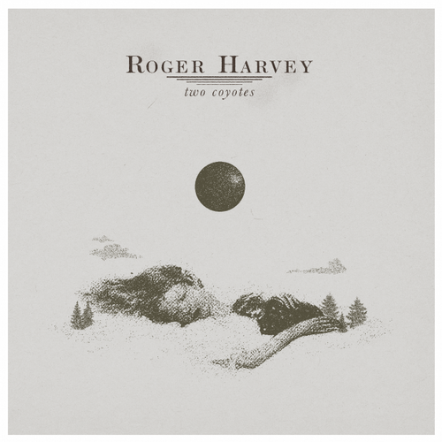 "Buy Now – Roger Harvey ""Two Coyotes"" – Cold Cuts Merch"