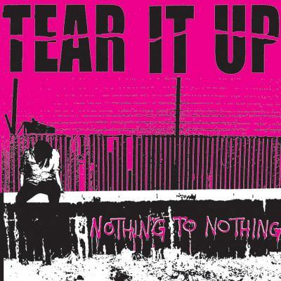 "Tear it Up ""Nothing to Nothing"" LP"
