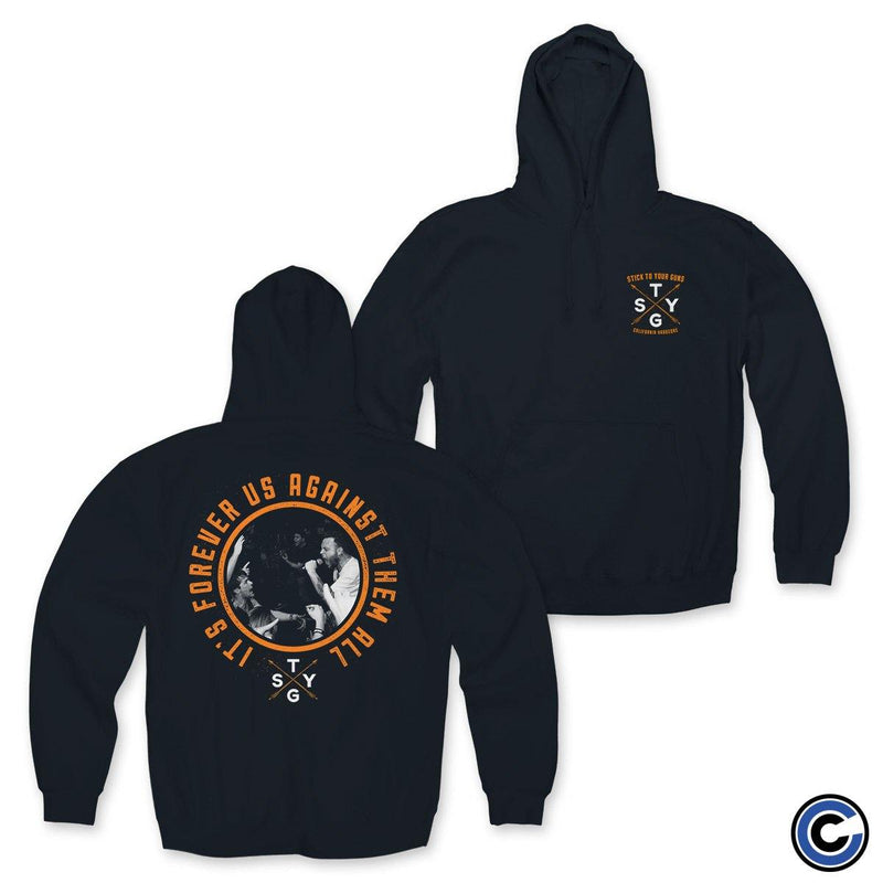 "Stick To Your Guns ""Us Against Them"" Hoodie"