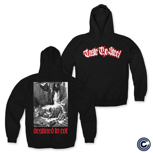 "Taste the Steel ""Destined To Rot"" Hoodie"