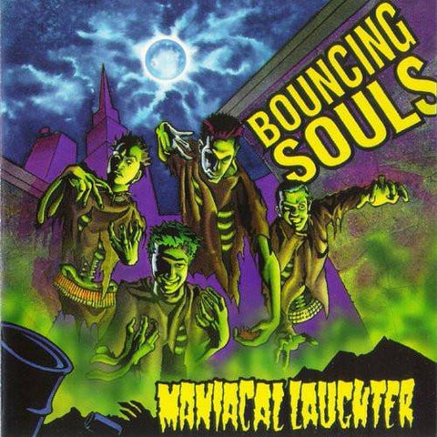 "The Bouncing Souls ""Maniacal Laughter"""