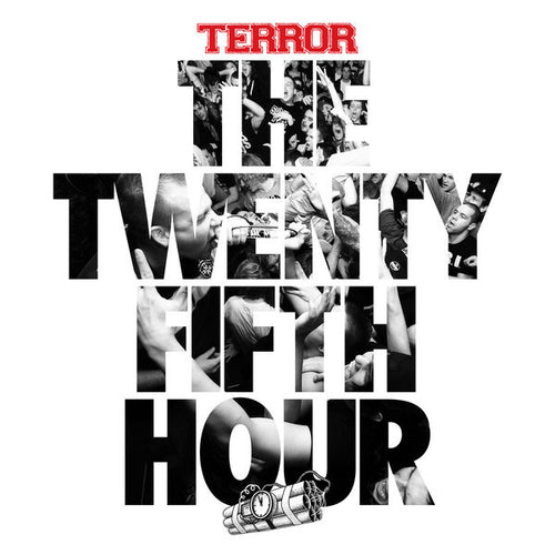 "Terror ""25th Hour"" 12"""