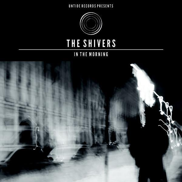 "The Shivers ""In The Morning"" 2xLP"