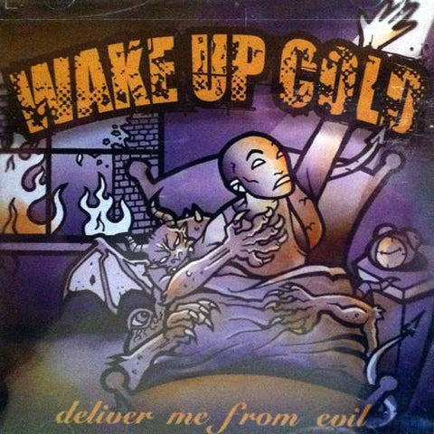 "Wake Up Cold ""Deliver Me From Evil"" CD"
