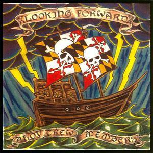 "xLooking Forwardx ""Ahoy Crew Members"" CD"