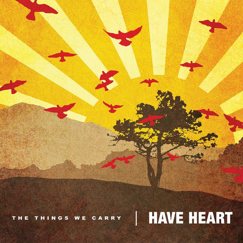 "Have Heart ""The Things We Carry"" 12"""