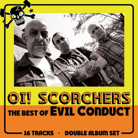 "Evil Conduct ""Oi! Scorchers: The Best Of"" LP"