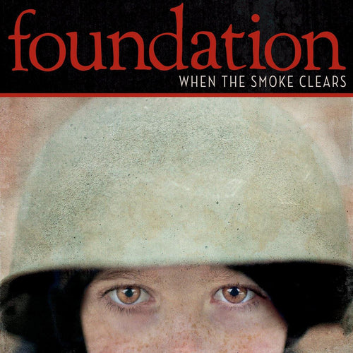 "Foundation ""When The Smoke Clears"" CD"