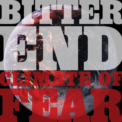 "Buy Now – Bitter End ""Climate of Fear"" CD – Cold Cuts Merch"