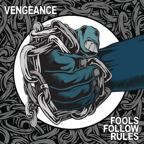 "Vengeance ""Fools Follow Rules"" 12"""