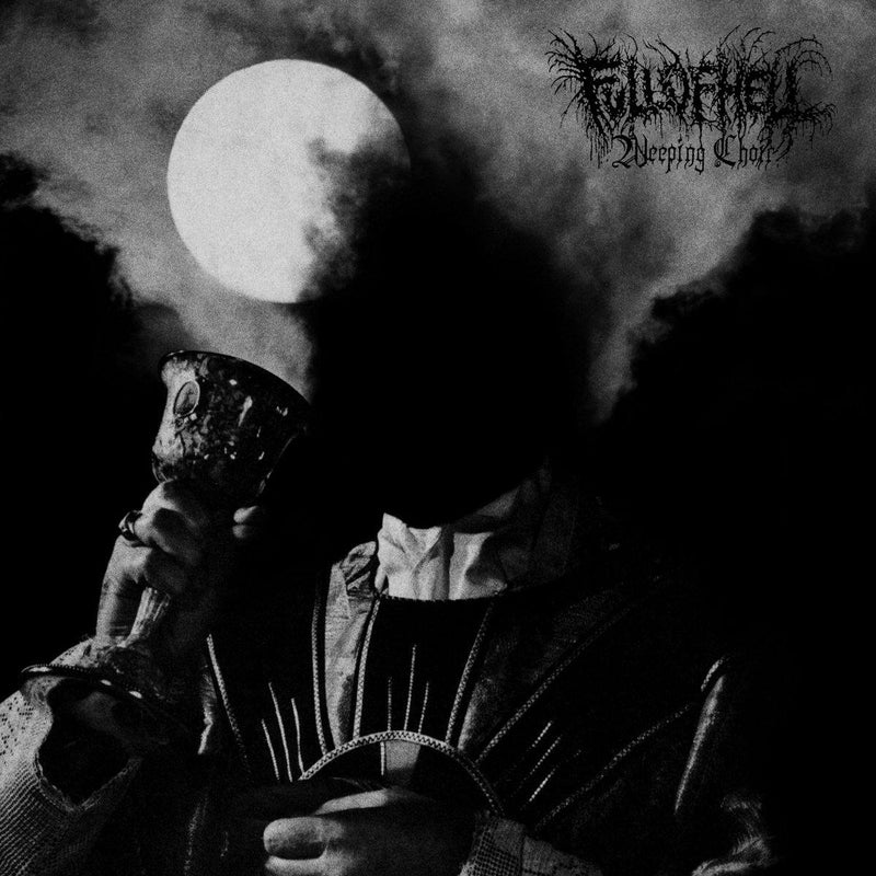 "Full Of Hell ""Weeping Choir"" 12"""