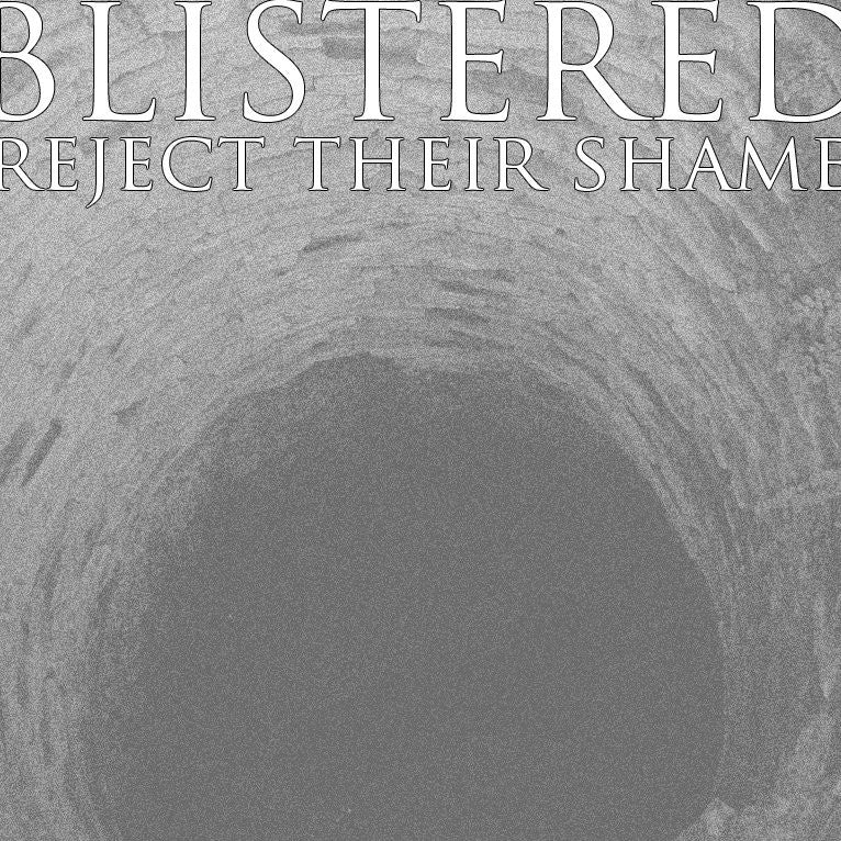 "Buy Now – Blistered ""Reject Their Shame"" 7"" – Cold Cuts Merch"