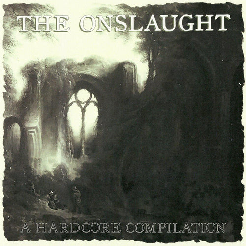 The Onslaught: A Hardcore Compilation 7""