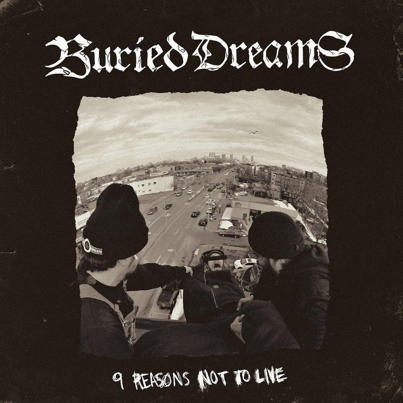 "Buried Dreams ""9 Reasons Not To Live"" 12"""