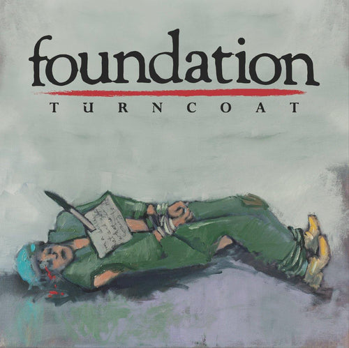"Foundation ""Turncoat"" 12"" EP"