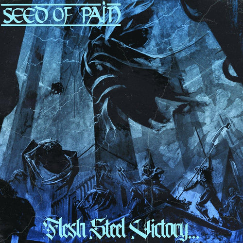 "Seed of Pain ""Flesh, Steel, Victory..."" LP"