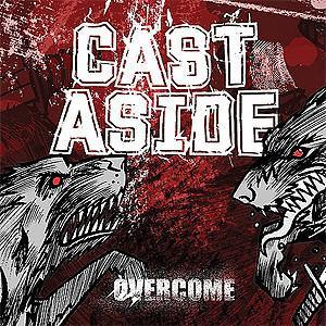 "Cast Aside ""Overcome"" CD"