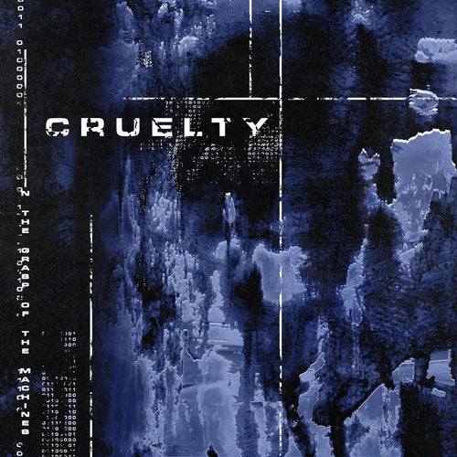 "Cruelty ""In The Grasp Of The Machines"" 7"""