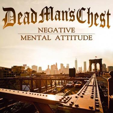 "Dead Mans Chest ""Negative Mental Attitude"" LP"