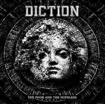 "Diction ""The Poor and The Hopeless"" CD"