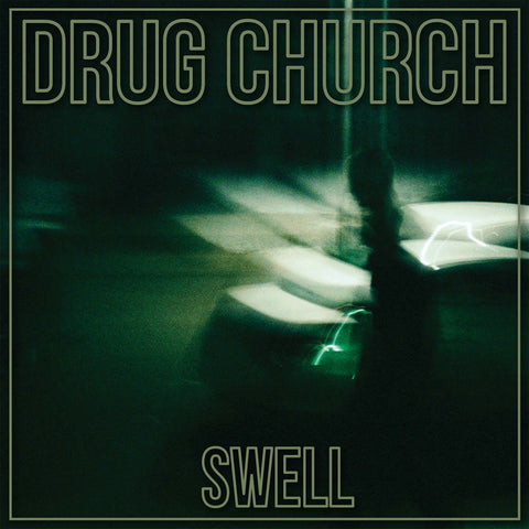 "Drug Church ""Swell"" 12""EP"