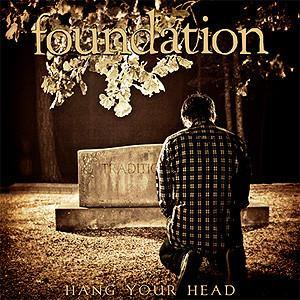 "Foundation ""Hang Your Head"" LP"