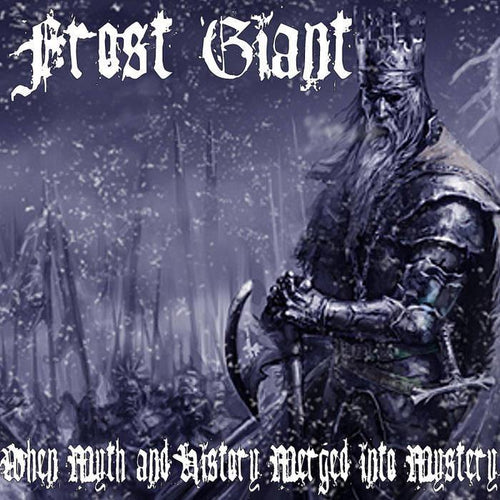 "Frost Giant ""When Myth and History Merged into Mystery"" CD"
