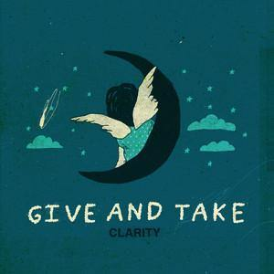 "Give and Take ""Clarity"" LP"