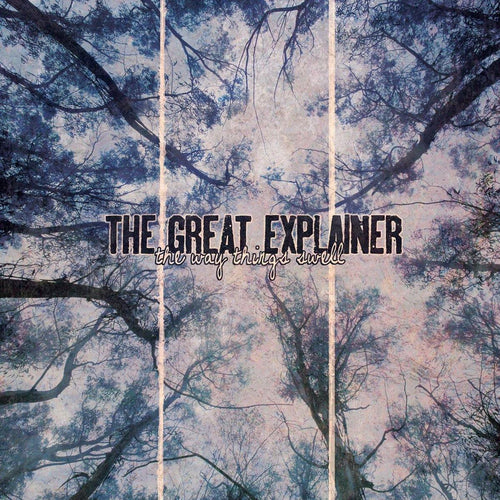 "Buy Now – The Great Explainer ""The Way Things Swell"" 10"" – Cold Cuts Merch"