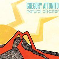 "Gregory Attonito ""Natural Disaster"" 10"""