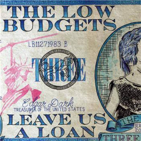 "The Low Budgets ""Leave Us A Loan"""