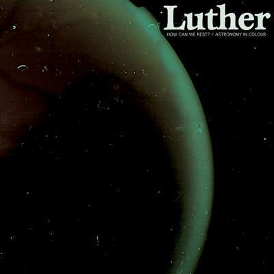 "Luther ""How Can We Rest?"" 7"""