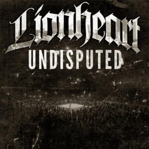 "Buy Now – Lionheart ""Undisputed"" CD – Cold Cuts Merch"