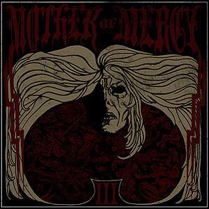 "Mother of Mercy ""III"" CD"