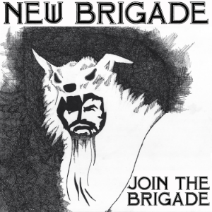 "New Brigade ""Join the Brigade"" 12"" EP"