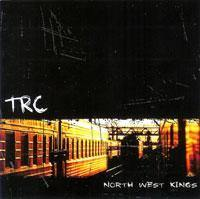 "TRC ""North West Kings"" CD"