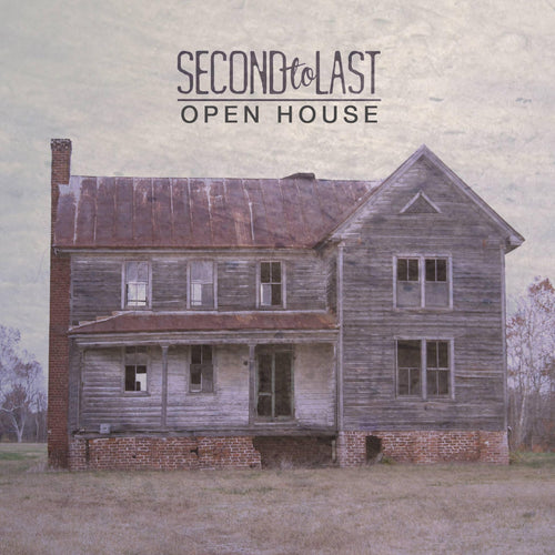 "Second To Last ""Open House"" CD"
