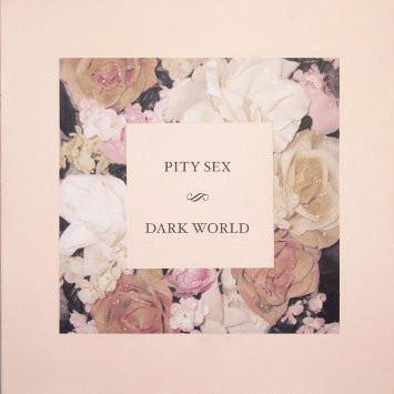"Pity Sex ""Dark World"" LP"