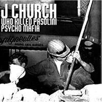 J Church / The Plungers Split 7""