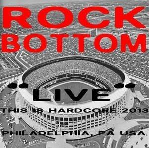 "Rock Bottom ""Live at This is Hardcore 2013"" Cassette Tape"