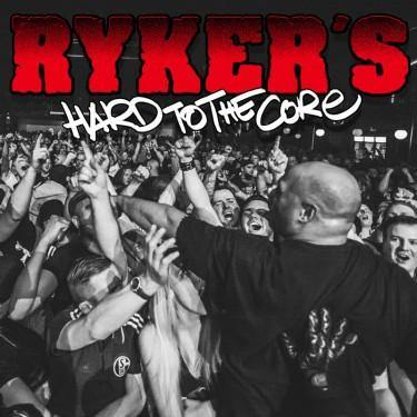 "Ryker's ""Hard to the Core"" 12"" LP"