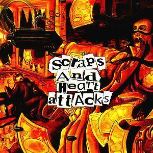 "Scraps and Heart Attacts ""S/T"" CD"