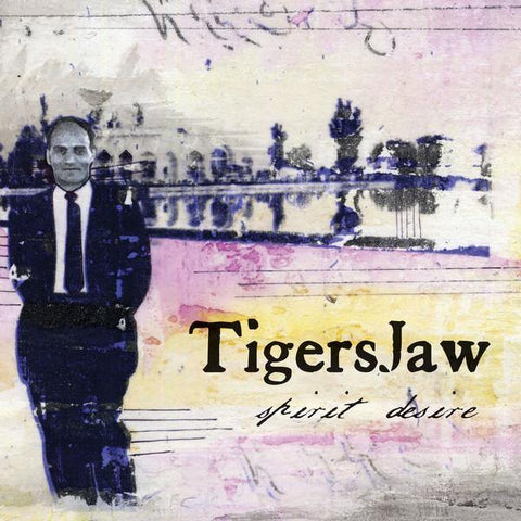"Tigers Jaw ""Spirit Desire"" 7"""