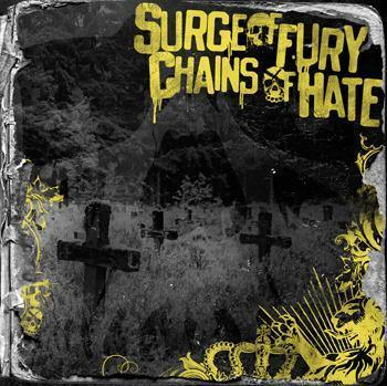 Surge of Fury/Chains of Hate Split CD