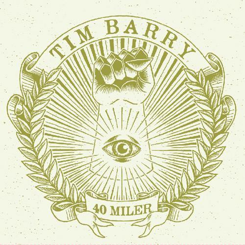"Tim Barry ""40 Miler"""